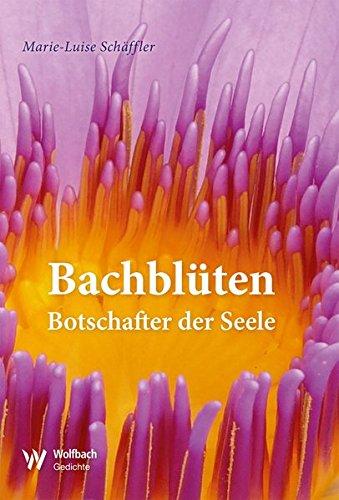 Preisvergleich Produktbild Bachblüten: Botschafter der Seele