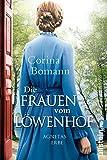 Die Frauen vom Löwenhof - Agnetas Erbe: Roman