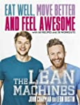 The Lean Machines: Eat Well, Move Bet...