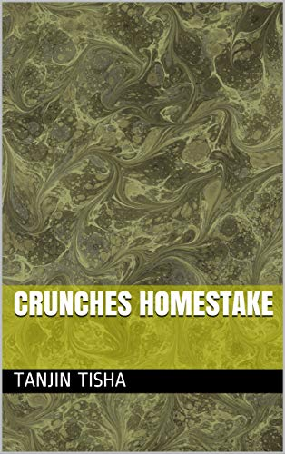 Crunches Homestake (Galician Edition) por Tanjin tisha
