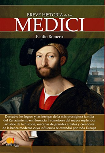 Breve historia de los Medici par Eladio Romero