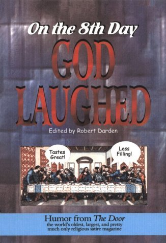 on-the-8th-day-god-laughed-by-robert-darden-2000-01-01