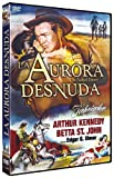 La Aurora Desnuda [DVD]