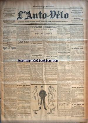 AUTO VELO (L') [No 796] du 19/12/1902 - LES SPORTS ET L'OPINION PAR JEAN HUBERT FILLAY - ALLO ! ALLO ! - LES MEMBRES DE L'INSTITUT - AERONAUTIQUE - LE MATCH DE BALLONS DIRIGEABLES PAR AEROPHILE - 5E EXPOSITION INTERNATIONALE DE L'AUTOMOBILE, DU CYCLE ET DES SPORTS - ORGANISEE PAR L'AUTOMOBILE CLUB DE FRANCE AVEC LE CONCOURS DES CHAMBRES SYNDICALES DU CYCLE ET DE L'AUTOMOBILE - 10E JOURNEE - LE LUNCH DE +¼L'AUTO-VELO+« PAR N.D.L.D. - LES DEPARTEMENTS A PARIS - QUELQUES NOMS D'A
