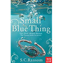Small Blue Thing (Small Blue Thing Trilogy)