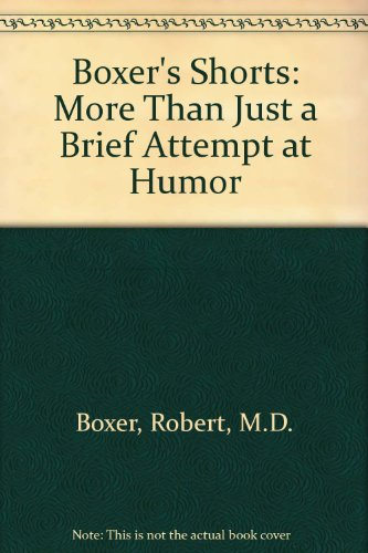 Boxer's Shorts: More Than Just a Brief Attempt at Humor (Humor Boxer Briefs)