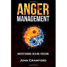 Anger Management: Understanding. Healing. Freedom.