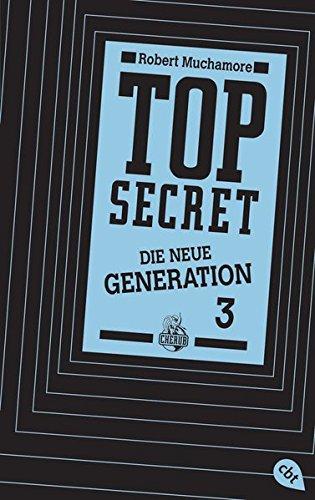 Top Secret. Die Rivalen: Die neue Generation 3 (Top Secret - Die neue Generation (Serie), Band 3) Neue 3