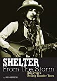 Shelter from the Storm (Genuine Jawbone Books) by Sid Griffin (1-Jun-2010) Paperback