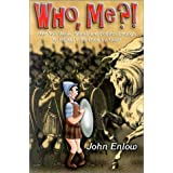Who Me? by Johnny Enlow (2000-12-01)