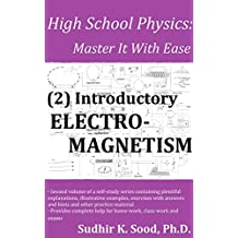 High School Physics: Master It With Ease  (2) Introductory Electromagnetism (English Edition)