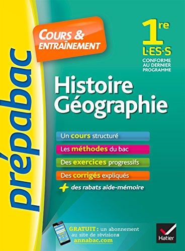 Prepabac Cours Et Entrainement: 1re - Histoire Geographie - L/Es/S (Toutes par Jean-Pierre Vernant