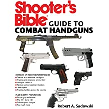 Shooter's Bible Guide to Combat Handguns