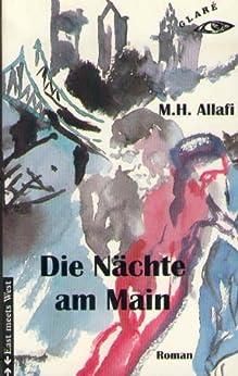 Die Nächte am Main (East meets West 2) von [Allafi, Mohammad H.]