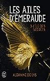 Les ailes d'émeraude, Tome 3 - L'île aux secrets