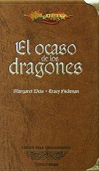 El ocaso de los dragones par Margaret Weis