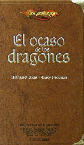 El ocaso de los dragones (Dragonlance) por Margaret Weis