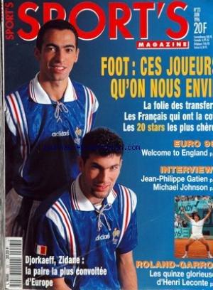 SPORT'S MAGAZINE [No 23] du 01/06/1996 - FOOT - LA FOLIE DES TRANSFERT - LES 20 STARS LES PLUS CHERE - EURO 96 - J.PH. GATIEN - M. JOHNSON - ROLAND-GARROS - HENRI LECONTE - DJORKAEFF - ZIDANE.