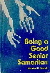 Being a good senior Samaritan