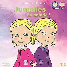 Jumelles: En balade (Inna et Mey t. 2) par [Delaune, Ludivine]