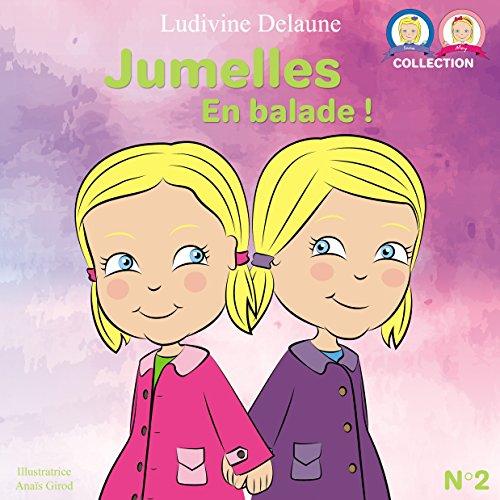 Jumelles: En balade (Inna et Mey t. 2)