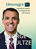 Legends & Leaders in Hedge Funds and Finance - George Schultze [OV]