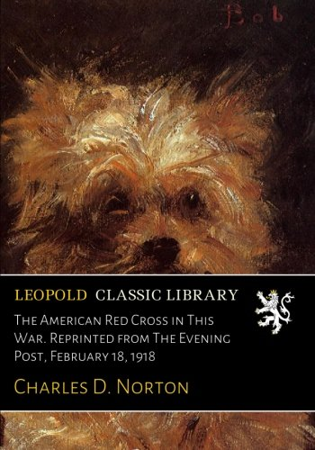 the-american-red-cross-in-this-war-reprinted-from-the-evening-post-february-18-1918