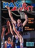 Telecharger Livres MAXI BASKET No 60 du 01 02 1988 BUTTER SUR ORBITE OU VA LE BASKET (PDF,EPUB,MOBI) gratuits en Francaise