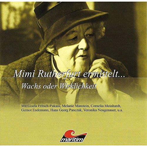 Mimi Rutherfurt ermittelt... - Folge 6: Wachs oder Wirklichkeit, Teil 11 (Elf Wachs)