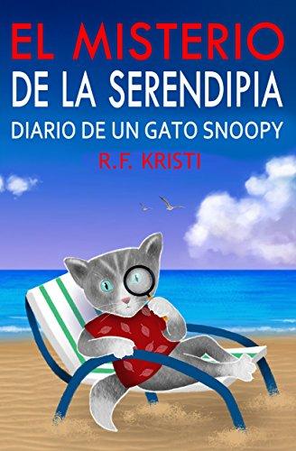 El Misterio De Serendipia: Diario de un Gato Snoopy