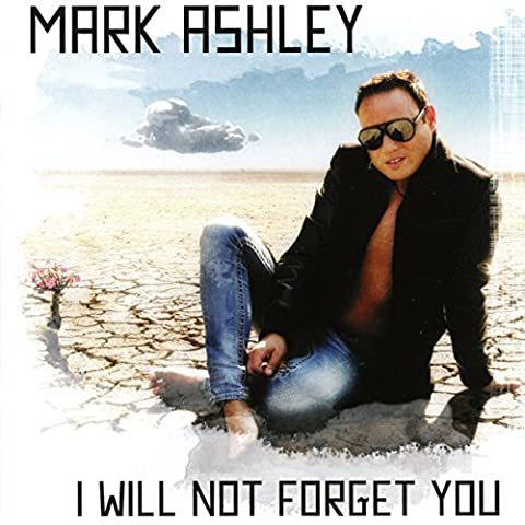 I Will Not Forget You [Import