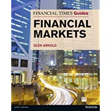 Financial Times Guide to the Financial Markets (Financial Times Guides)