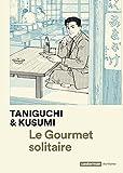 gourmet solitaire (Le) | Kusumi, Masayuki (1958-....). Auteur