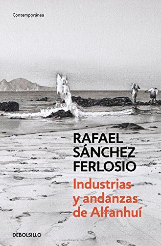 Industrias y andanzas de Alfanhuí por Rafael Sánchez Ferlosio