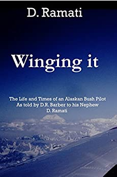 Winging it 2nd edition (English Edition) par [Ramati, D.]