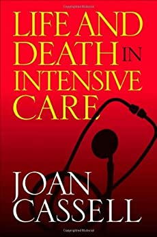 Life And Death In Intensive Care por Joan Cassell epub