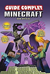 Guide complet Minecraft non officiel