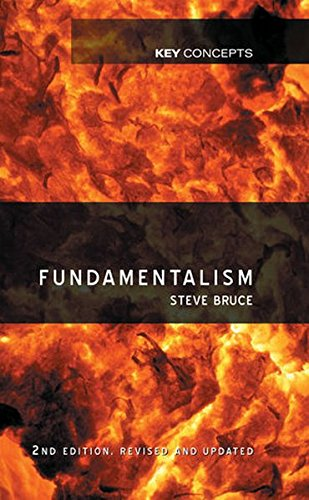 Fundamentalism (Key Concepts) por Steve Bruce