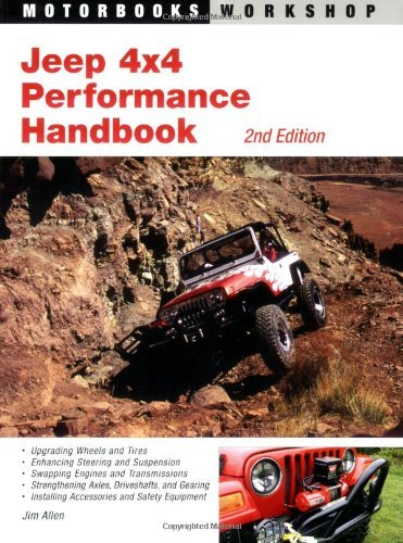 Jeep 4x4 Performance Handbook (Motorbooks Workshop) (Motorbooks Workshop) (Motorbooks Workshop) (Mot: Written by Jim Allen, 2006 Edition, (2nd) Publisher: Motorbooks International [Paperback]