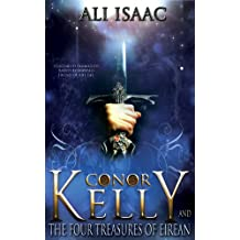 Conor Kelly and The Four Treasures of Eirean (The Tir Na Nog Trilogy Book 1)
