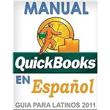 QuickBooks en Espanol - QuickBooks in Spanish - Guia para Latinos (Spanish Edition)