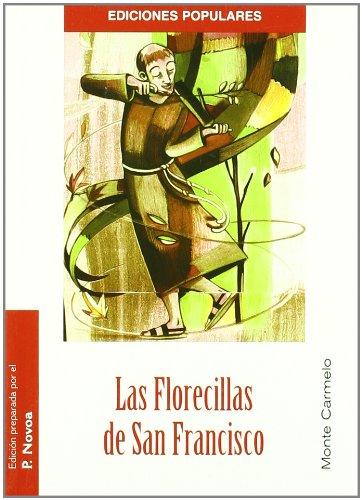 Las Florecillas de San Francisco (Ediciones Populares) por Santo Francisco de Asís