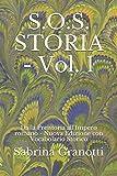 S.O.S. STORIA - Vol. 1: Dalla Preistoria all'Impero romano - Nuova Edizione con Vocabolario Storico