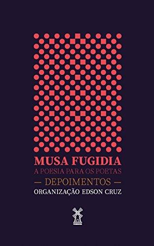 Musa fugidia: a poesia para os poetas