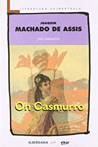 On Casmurro par  Joaquim Machado de Assis