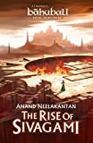 #5: The Rise of Sivagami: Book 1 of Baahubali - Before the Beginning