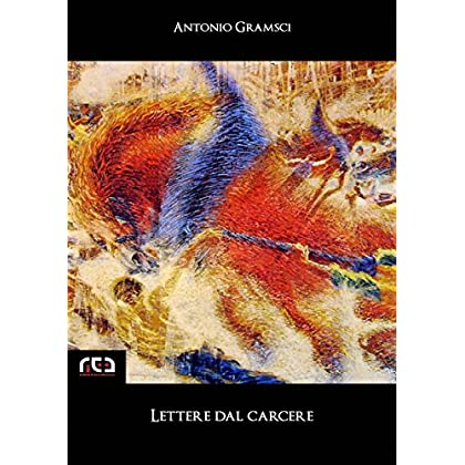 Lettere Dal Carcere: 45 (Classici)