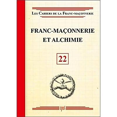Franc-maçonnerie et Alchimie - Livret 22