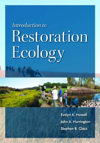 Introduction to Restoration Ecology (The Science and Practice of Ecological Restoration Series) by Evelyn A. Howell (2011-10-13)