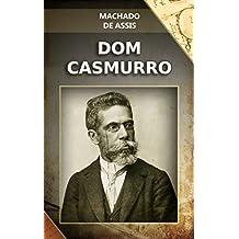 Dom Casmurro (Romances de Machado de Assis Livro 8) (Portuguese Edition)